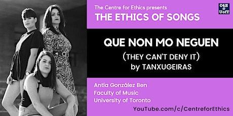 The Ethics of Songs: Que non mo neguen (w/ Antía González Ben) tickets