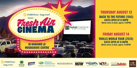 FortisBC FreshAirCinema -Nanaimo (Aug.13)- Back To The Future (1985) tickets