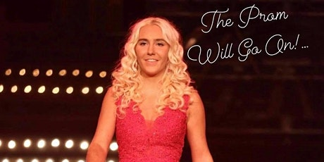 'The Prom Will Go On!' Outdoor Event tickets