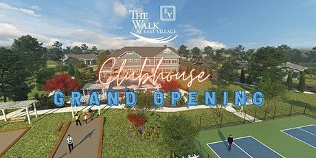 The Walk at East Village Clubhouse Grand Opening Event tickets