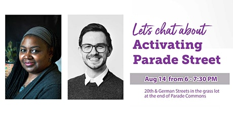 Activating Parade Street  | Community Chat tickets