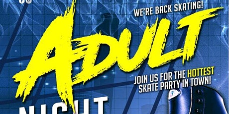 Adult Skate Sunday - Great Skate 8/16/2020 tickets