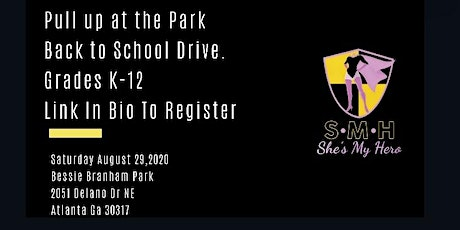 Pull Up At The Park ! Back to School Drive. tickets