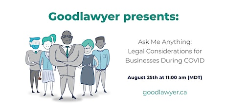 Ask Me Anything: Legal Considerations for Businesses During COVID tickets