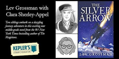 Lev Grossman with Clara Sherley-Appel tickets