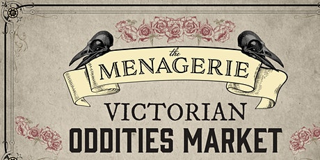 The Menagerie Oddities Market tickets