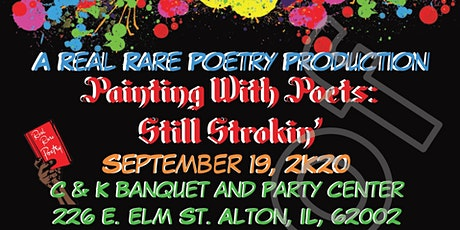 """Painting With Poets: """"Still Strokin' tickets"""