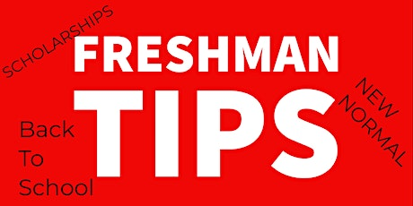 Freshman Tips tickets