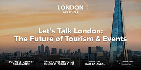 Let's Talk London: The Future of Tourism & Events tickets