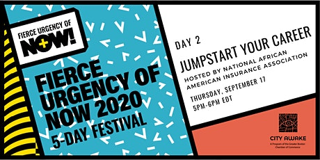 Jumpstart Your Career in the Insurance Sector - Fierce Urgency of Now! tickets