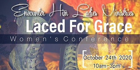 Laced For Grace Women's Conference tickets