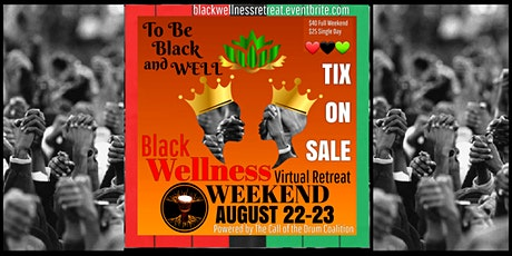 BLACK WELLNESS WEEKEND Virtual Retreat tickets