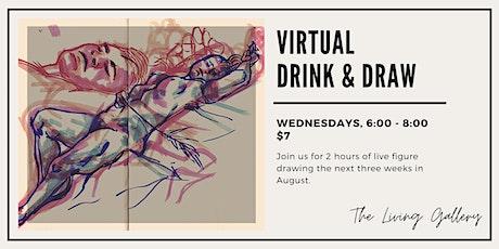 Virtual Drink & Draw, Part III tickets