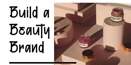 Build a beauty brand tickets