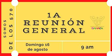 1a Reunion General | Domingo 16 de agosto 2020 boletos