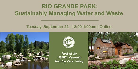 Rio Grande Park: Sustainably Managing Water and Waste tickets