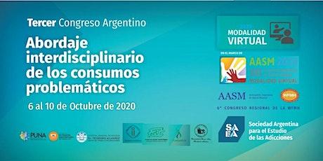 III Congreso ARG  Abordaje Interdisciplinario de los Consumos Problemáticos entradas