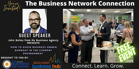 The Business Network Connection - We're BACK! tickets