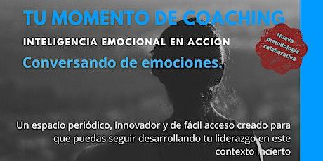TU MOMENTO DE COACHING. Inteligencia emocional en acción. entradas