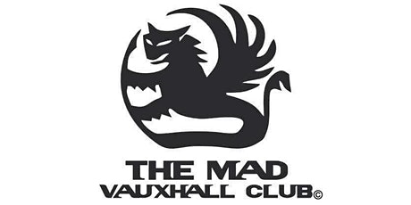 THE MAD VAUXHALL CLUB EXCLUSIVE Petrolheadonism Pizza Mind Drive tickets