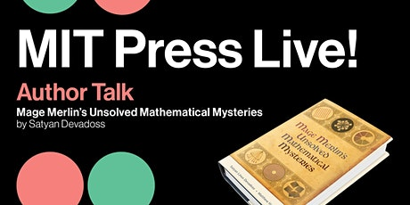Author Talk: Mage Merlin's Unsolved Mathematical Mysteries tickets