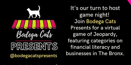Virtual Game Night with Bodega Cats Presents tickets