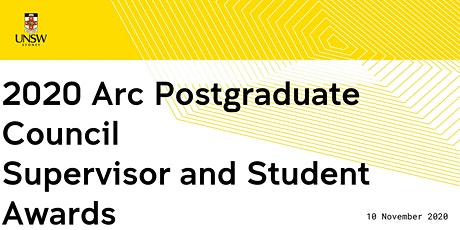2020 Arc Postgraduate Council Research Supervisor and Student Awards tickets