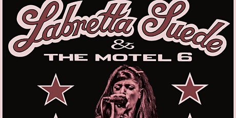 Labretta Suede & The Motel 6 - Halloween Show - Nelson! tickets