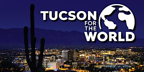 Tucson For the World tickets
