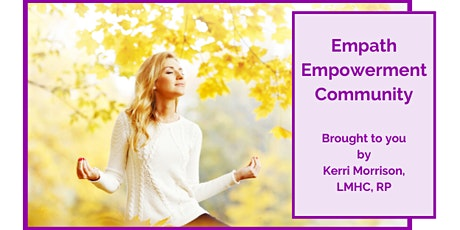 VIRTUAL Empath Empowerment Community: Bi-Monthly Gathering tickets