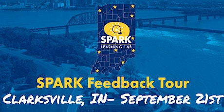 SPARK Feedback Tour- Clarksville tickets