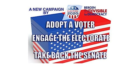 Adopt a Voter, Engage the Electorate, Take Back the Senate -Session 1 tickets