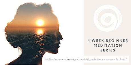 4 Week Beginner Meditation Series tickets