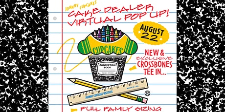 DALLAS Johnny Cupcakes AUGUST Virtual Pop Up - Back To School CD Exclusives tickets