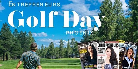 "ENTREPRENEURS GOLF DAY  2# [PHOENIX] ""Networking and Social Distancing"" tickets"