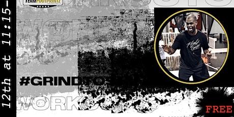 Team FOOTPRINTZ Presents: #GrindtoShine Workouts Part III tickets