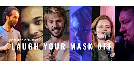 Laugh Your Mask Off Comedy Showcase - $15 tickets