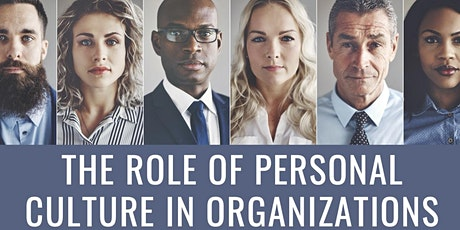 The Role of Personal Culture in Organizations tickets