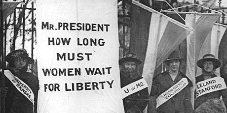 A CENTURY AFTER  WOMEN'S SUFFRAGE: THE STRUGGLE FOR THE ERA tickets
