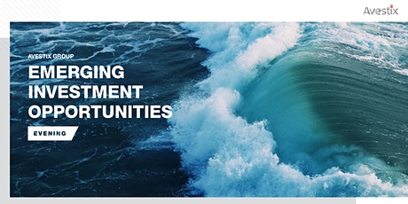 Emerging Investment Opportunities Evening tickets