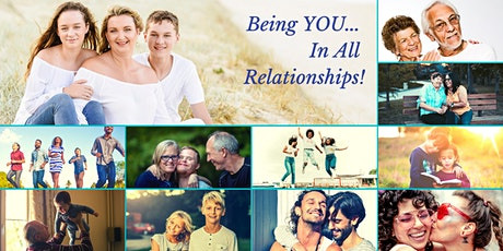 Being YOU...In All Relationships! tickets
