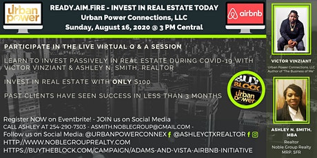 Ready.Aim.Fire - Invest in Real Estate TODAY! Urban Power Connections tickets