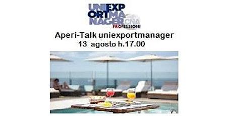 Aperi-talk 13 agosto 2020 - Uniexportmanager biglietti