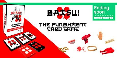BATSU! Kickstarter Final Weekend Party! tickets