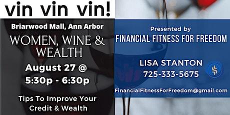 Women, Wine & Wealth tickets