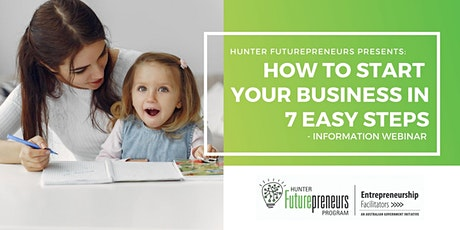 How to start your new business in 7 easy steps - WEBINAR tickets