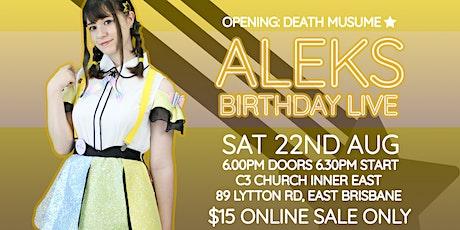 [A-MUSE] Aleks Birthday Live tickets