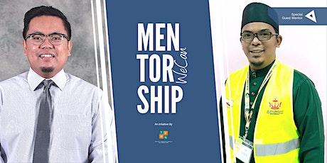 Mentorship WeCan with Ahmad Fadillah Sellahhuddin & Ustaz Haji Abdul Afiq tickets