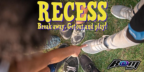 Recess! tickets