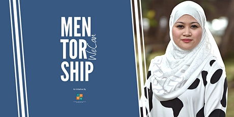 Mentorship WeCan with Dr Mazidah Mohamad tickets